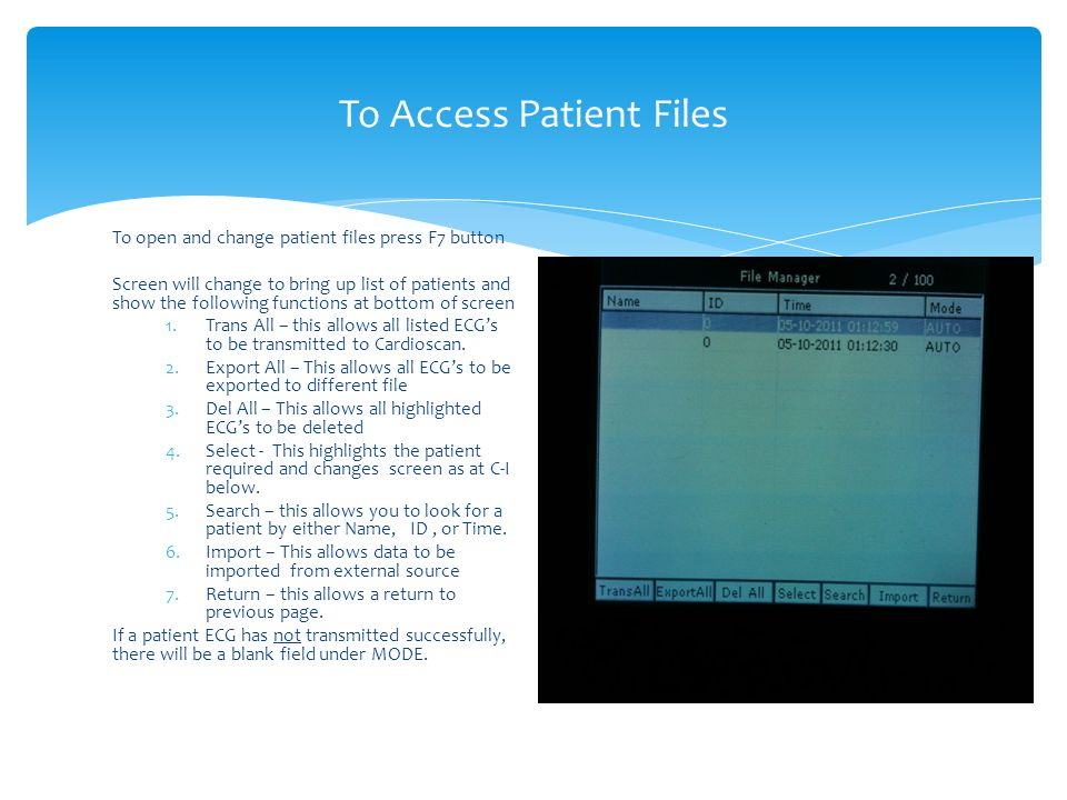 To Access Patient Files