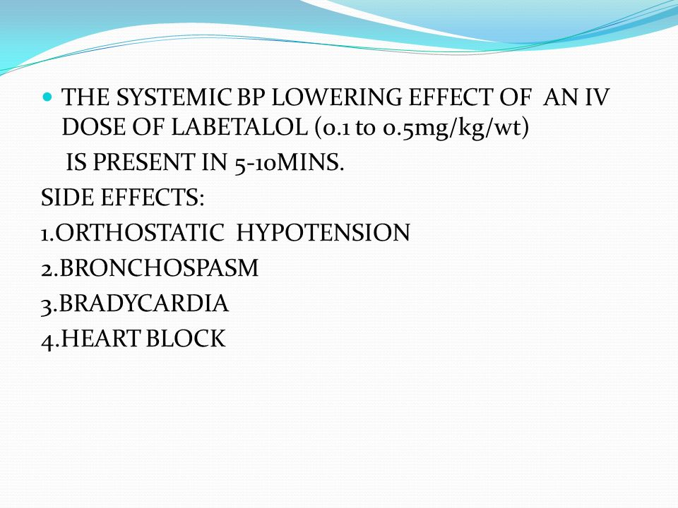 THE SYSTEMIC BP LOWERING EFFECT OF AN IV DOSE OF LABETALOL (0. 1 to 0