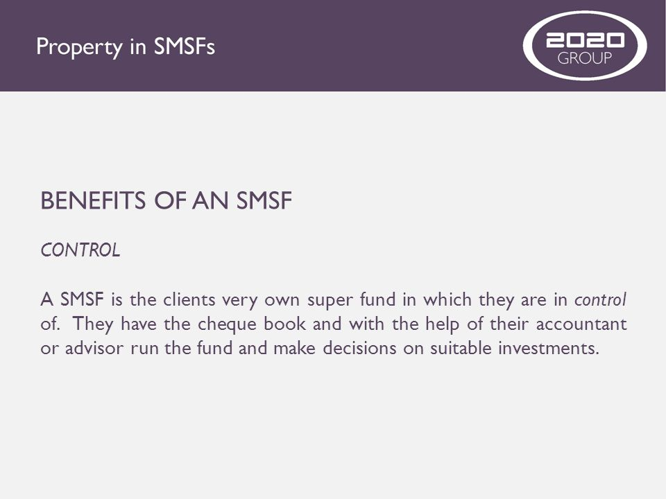 BENEFITS OF AN SMSF CONTROL