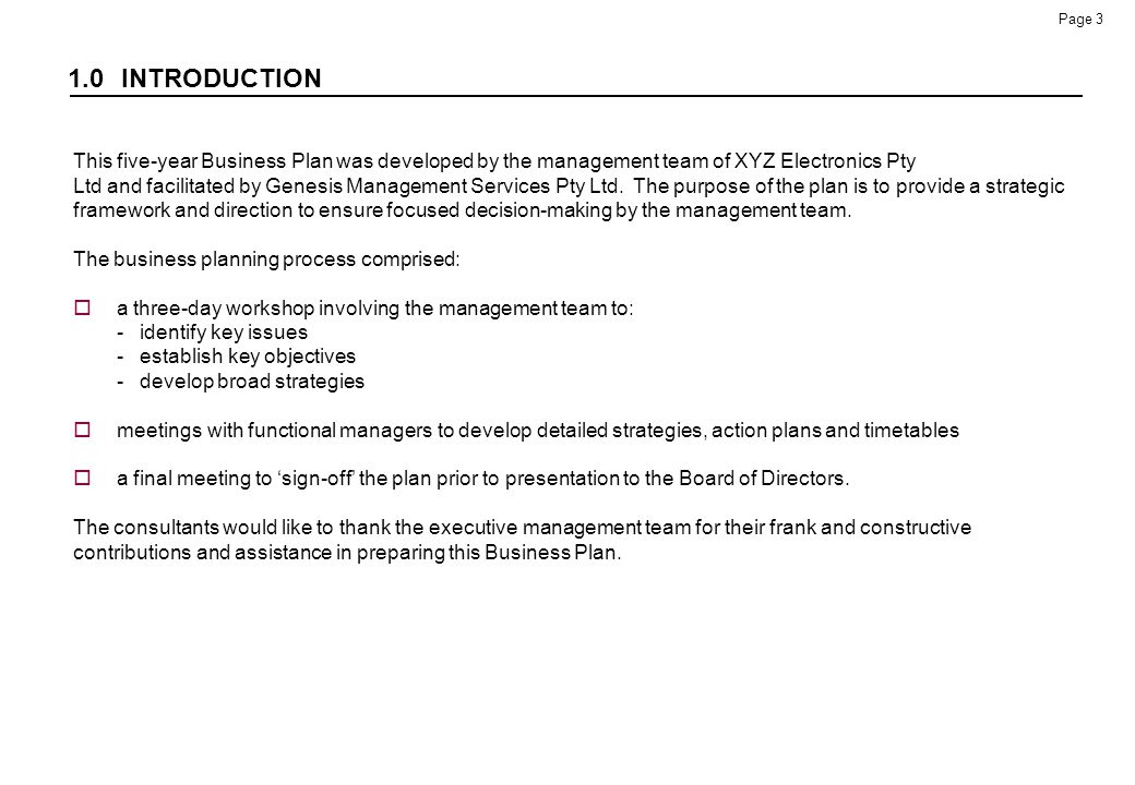 1.0 INTRODUCTION This five-year Business Plan was developed by the management team of XYZ Electronics Pty.