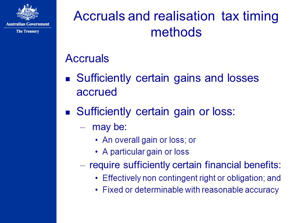 Accruals and realisation tax timing methods