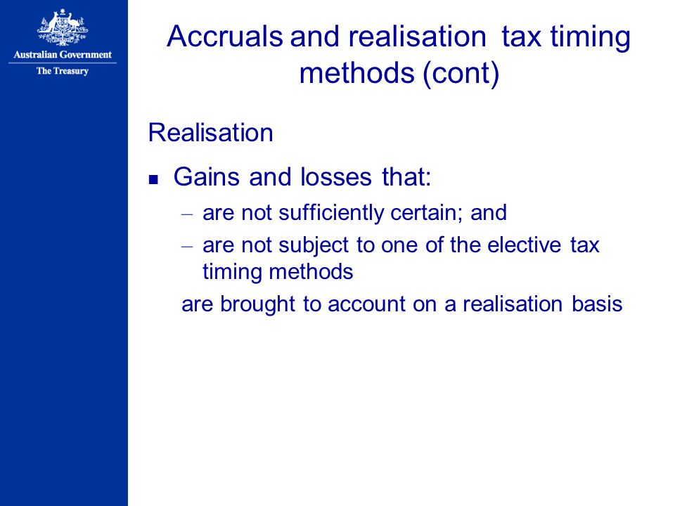 Accruals and realisation tax timing methods (cont)
