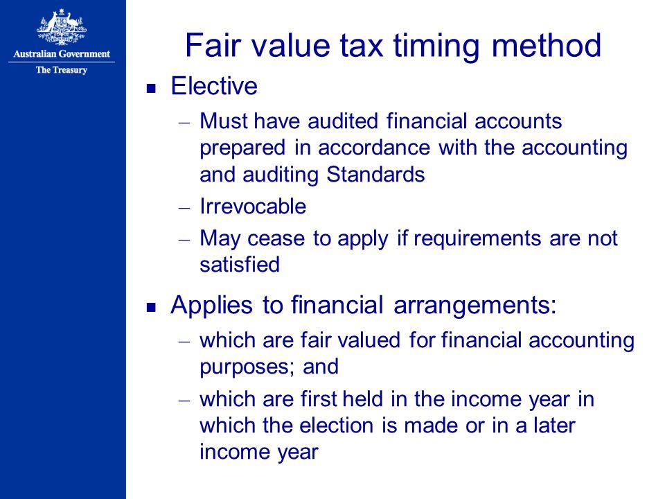 Fair value tax timing method