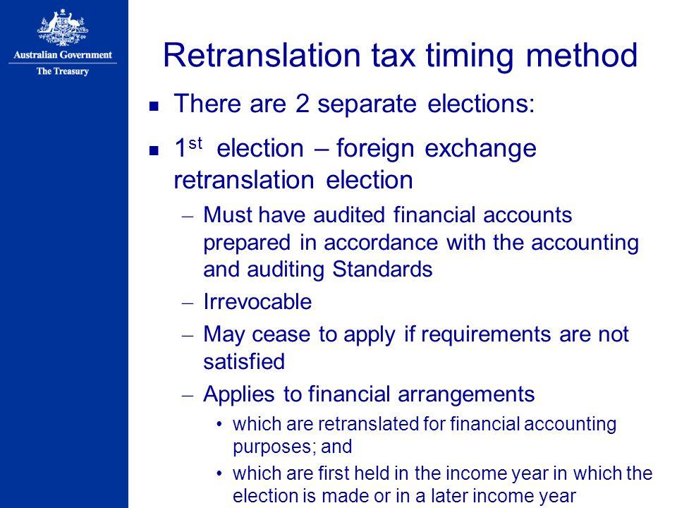 Retranslation tax timing method