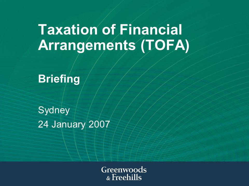 Taxation of Financial Arrangements (TOFA)