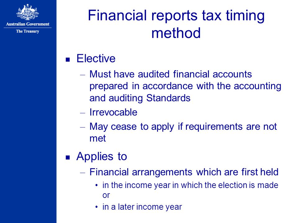 Financial reports tax timing method