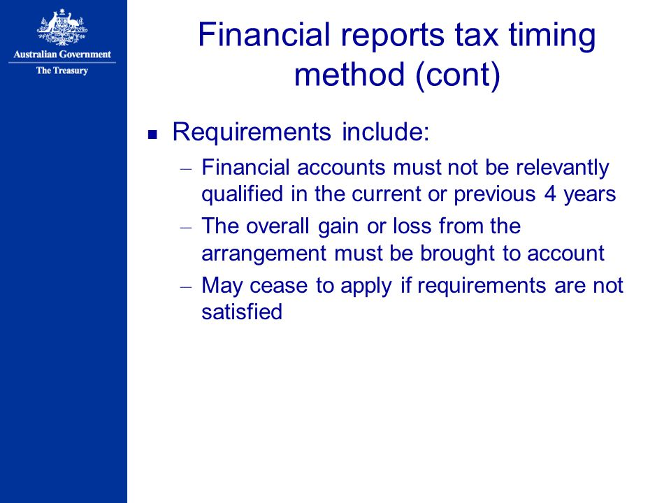 Financial reports tax timing method (cont)