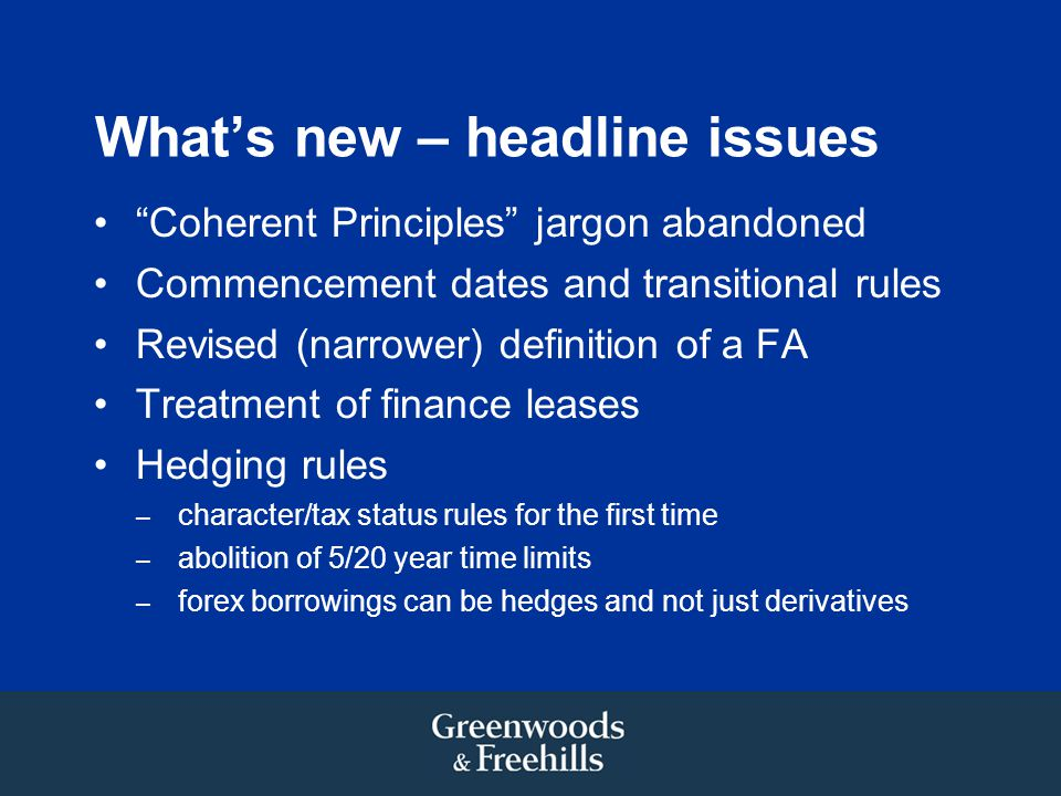 What's new – headline issues