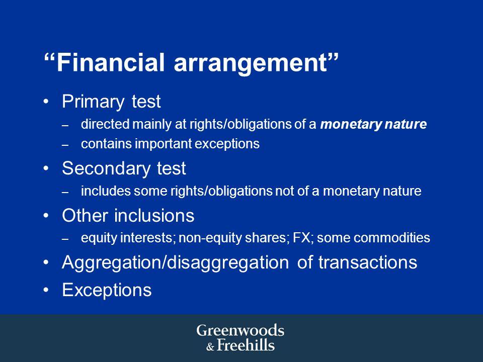 Financial arrangement