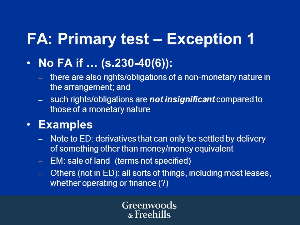 FA: Primary test – Exception 1