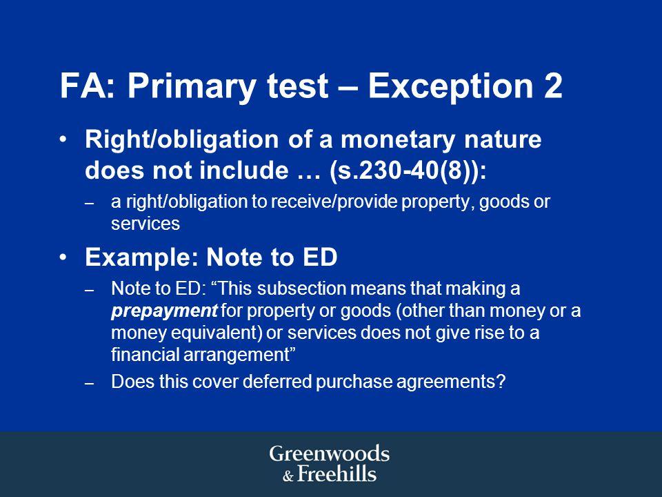 FA: Primary test – Exception 2