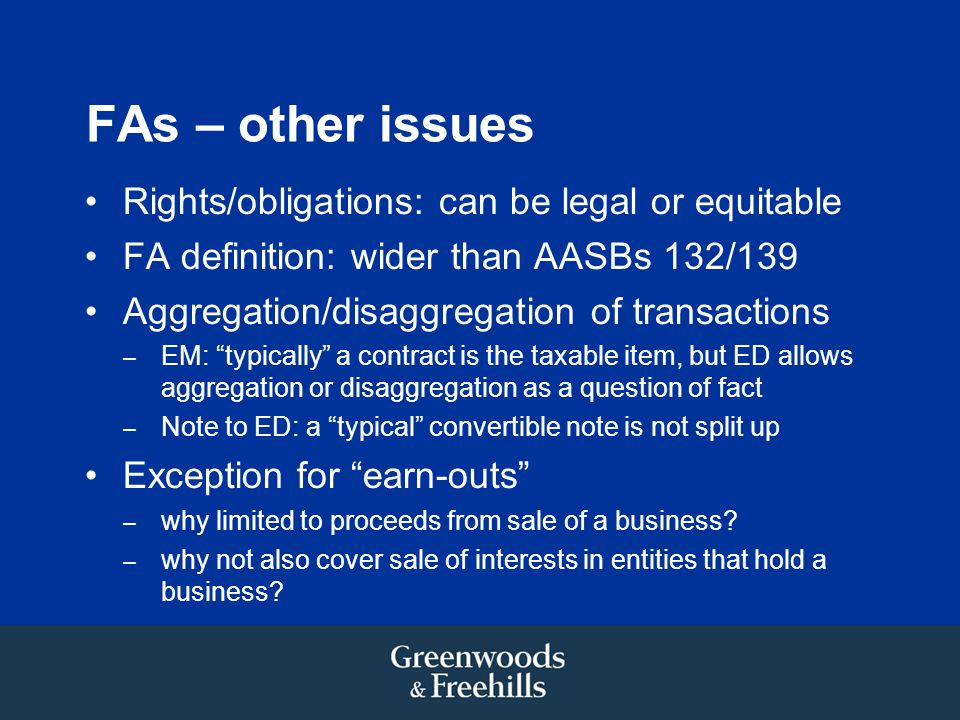 FAs – other issues Rights/obligations: can be legal or equitable