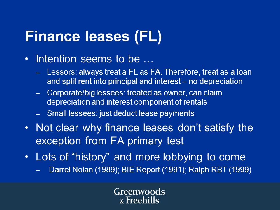 Finance leases (FL) Intention seems to be …