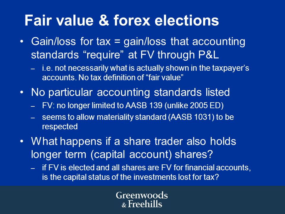 Fair value & forex elections