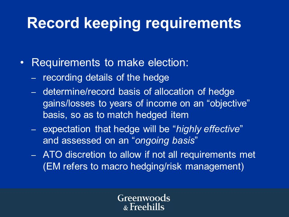 Record keeping requirements