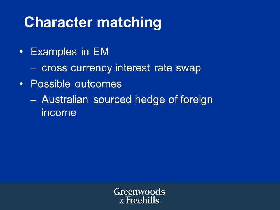 Character matching Examples in EM cross currency interest rate swap