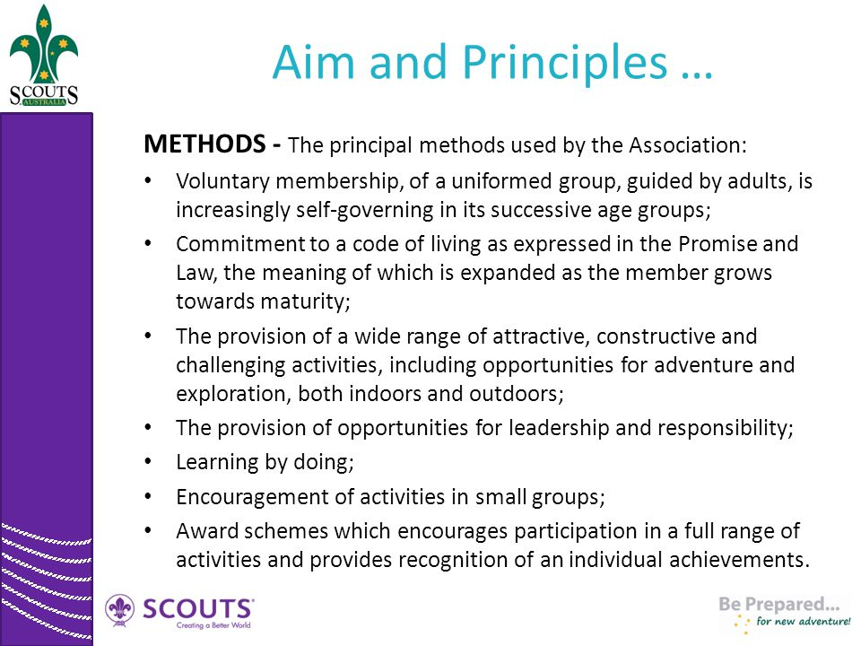 Aim and Principles … METHODS - The principal methods used by the Association: