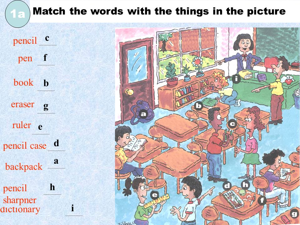 1a Match the words with the things in the picture c pencil pen f book