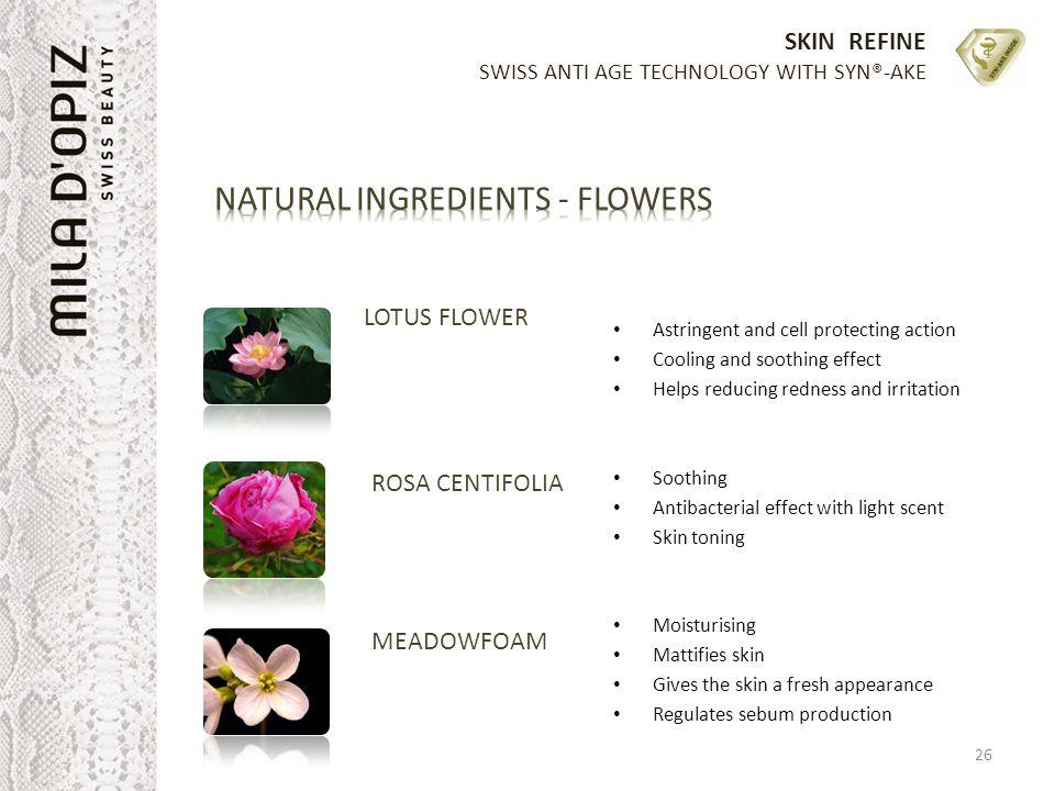 NATURAL INGREDIENTS - FLOWERS