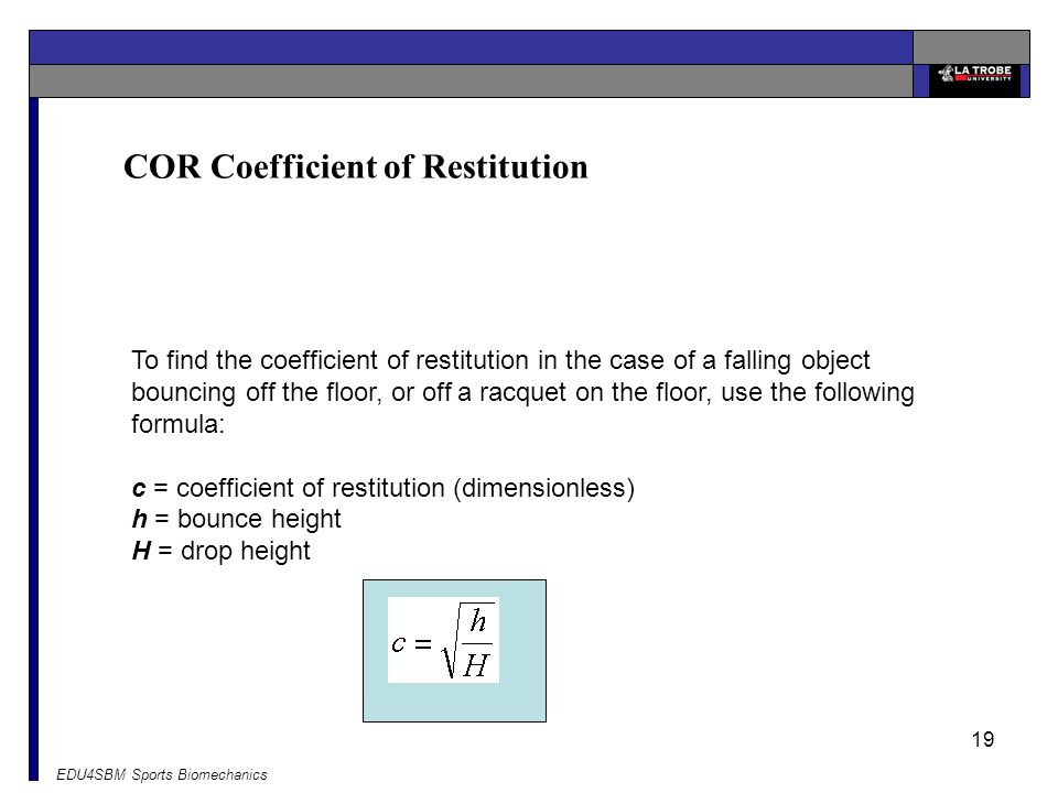 COR Coefficient of Restitution