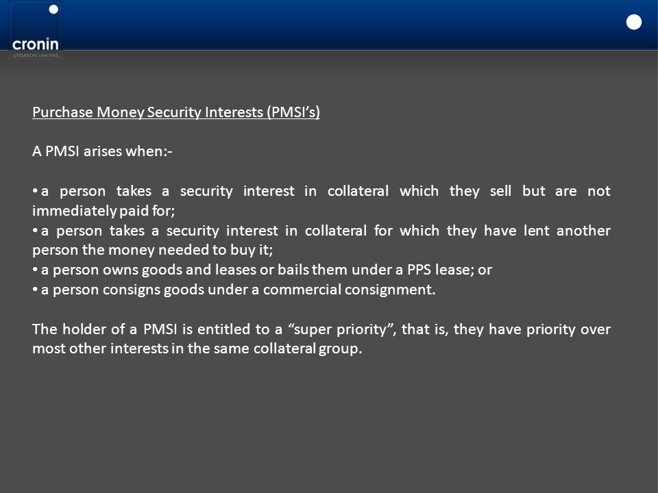 Purchase Money Security Interests (PMSI's)