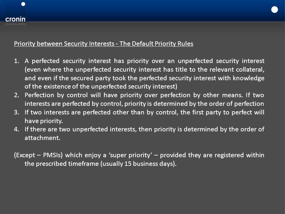 Priority between Security Interests - The Default Priority Rules