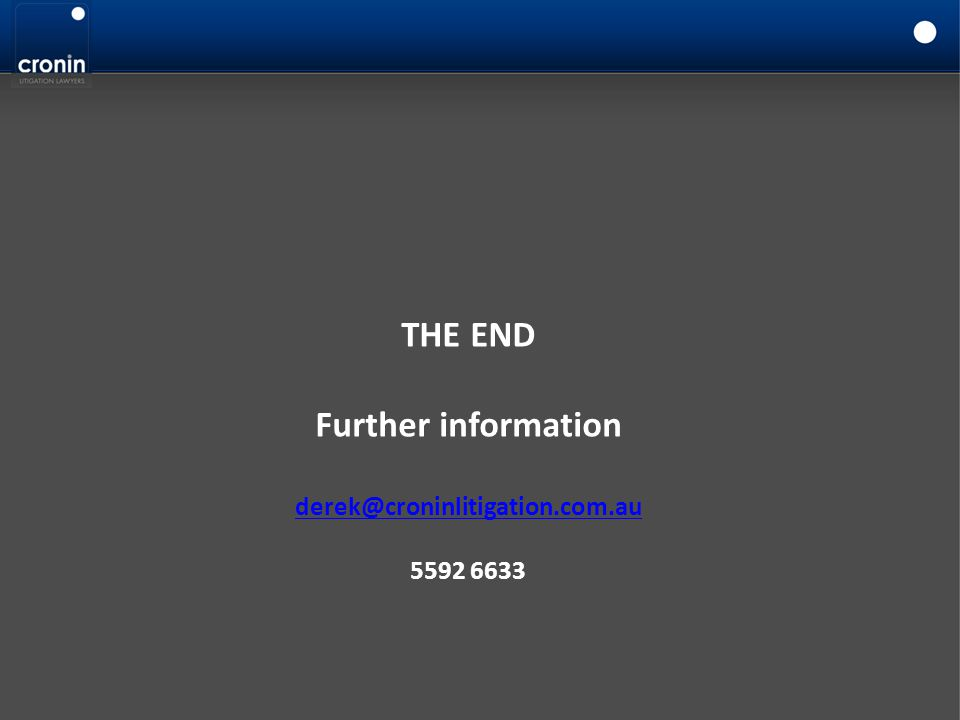 THE END Further information