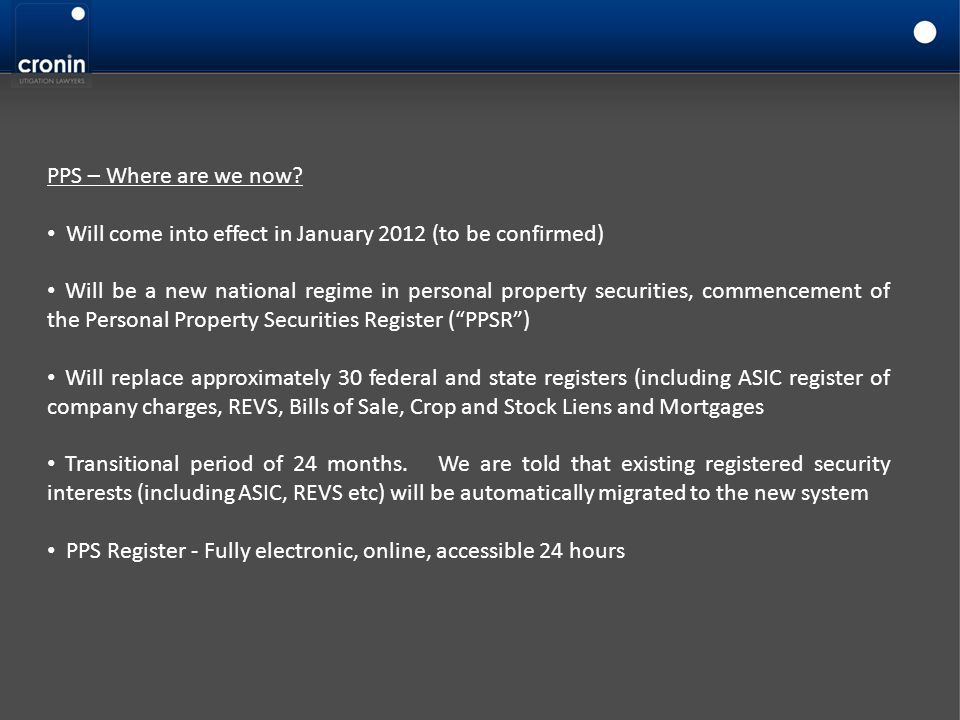 PPS – Where are we now Will come into effect in January 2012 (to be confirmed)