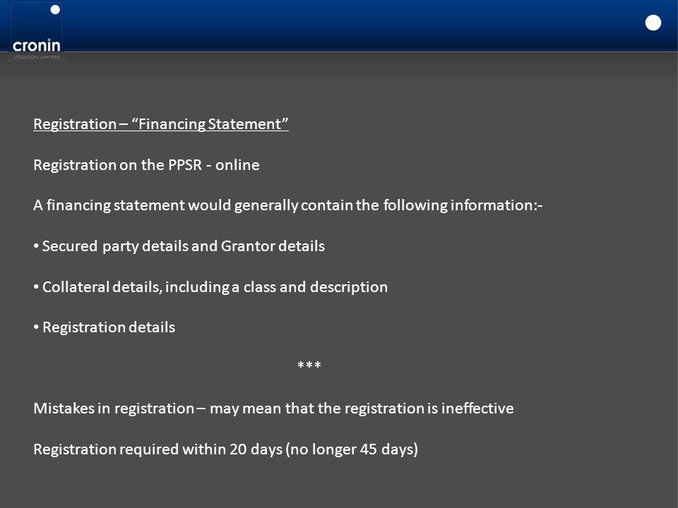 Registration – Financing Statement