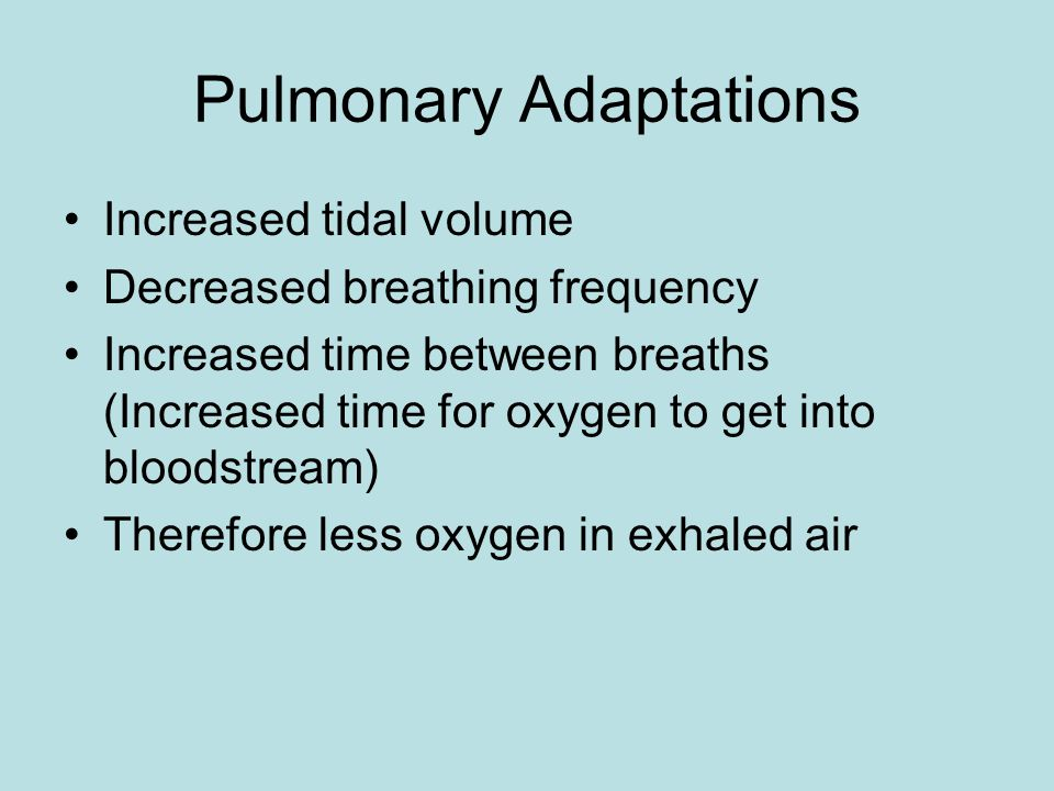 Pulmonary Adaptations
