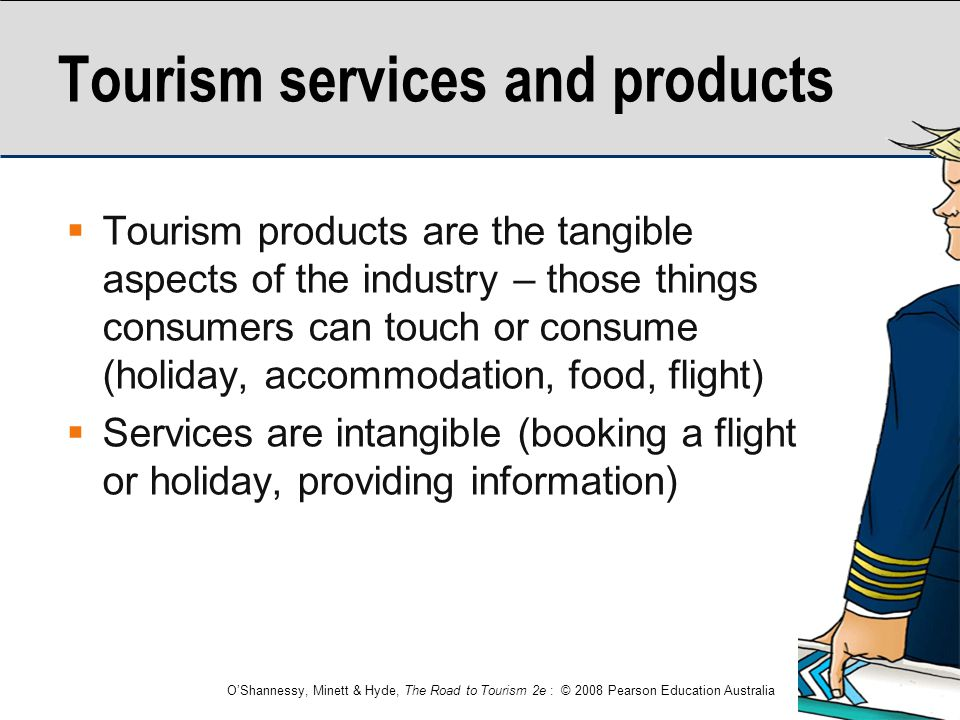 Tourism services and products