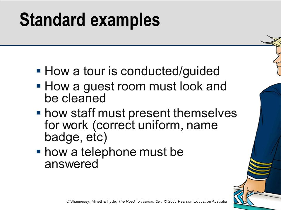 Standard examples How a tour is conducted/guided