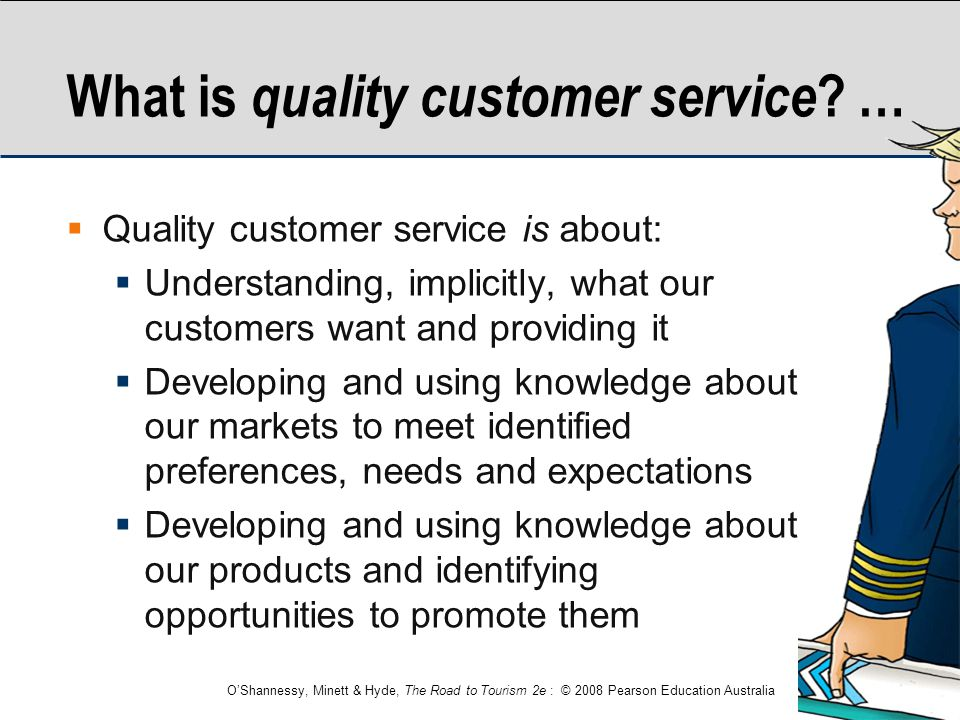 What is quality customer service …