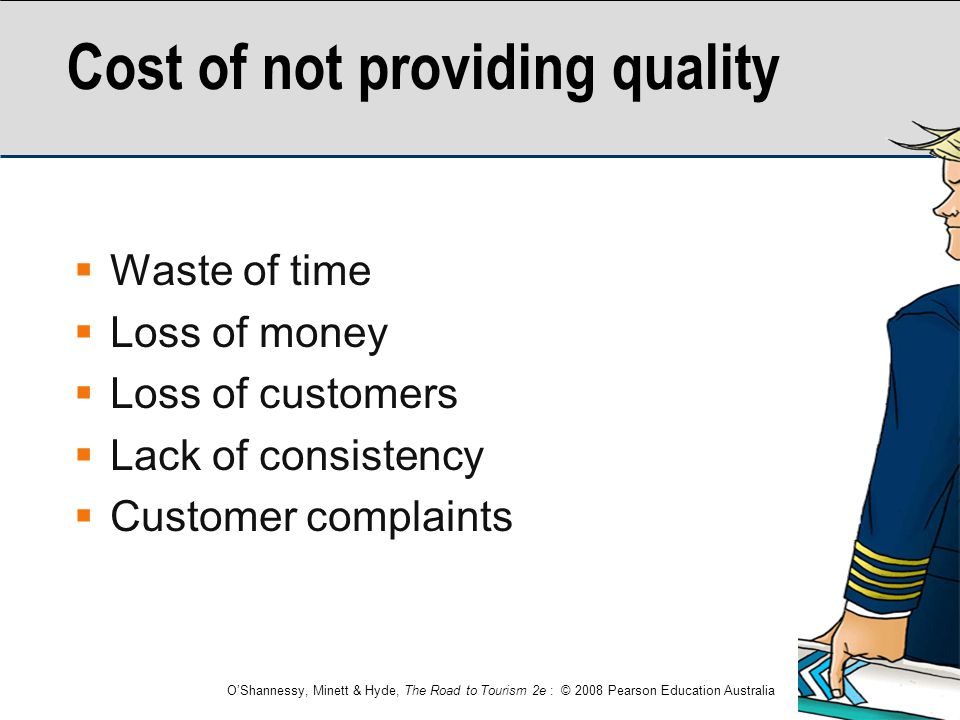 Cost of not providing quality