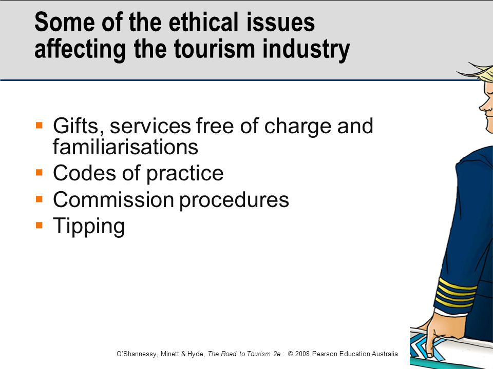 Some of the ethical issues affecting the tourism industry