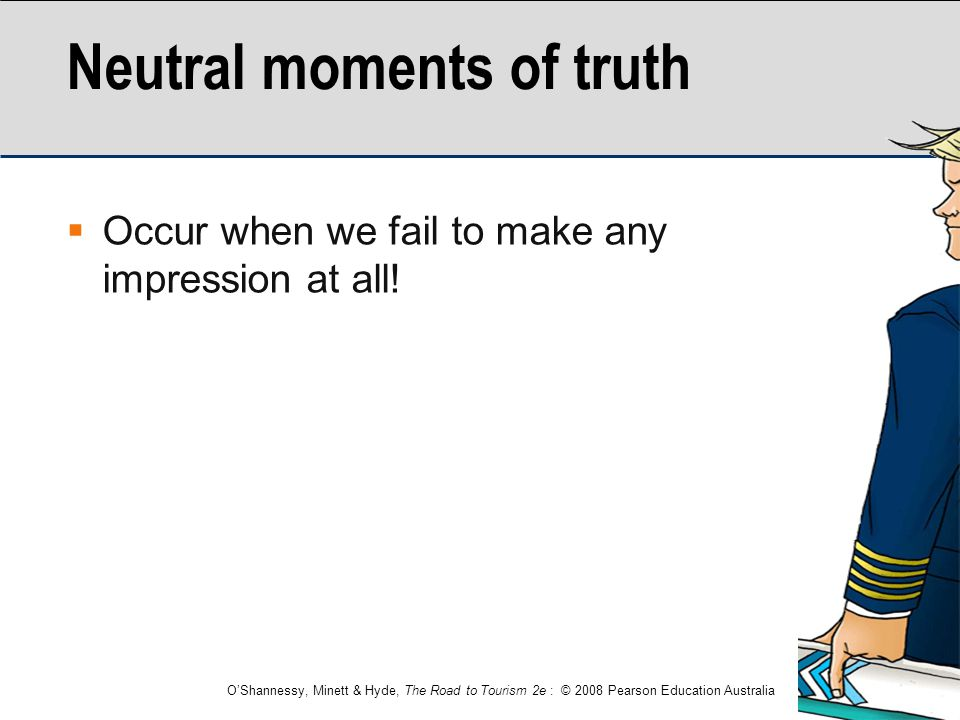 Neutral moments of truth