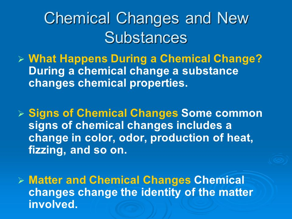 Chemical Changes and New Substances