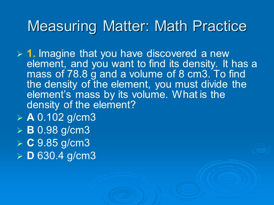 Measuring Matter: Math Practice
