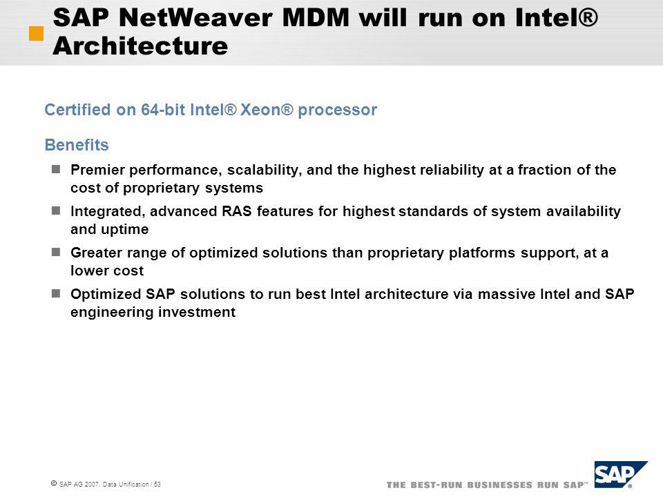 SAP NetWeaver MDM will run on Intel® Architecture