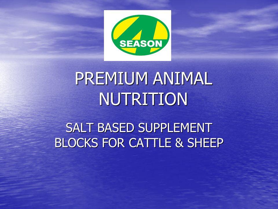 PREMIUM ANIMAL NUTRITION