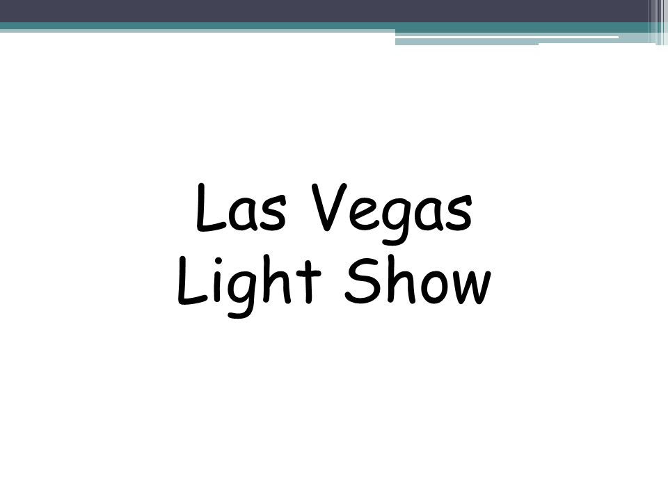 Las Vegas Light Show
