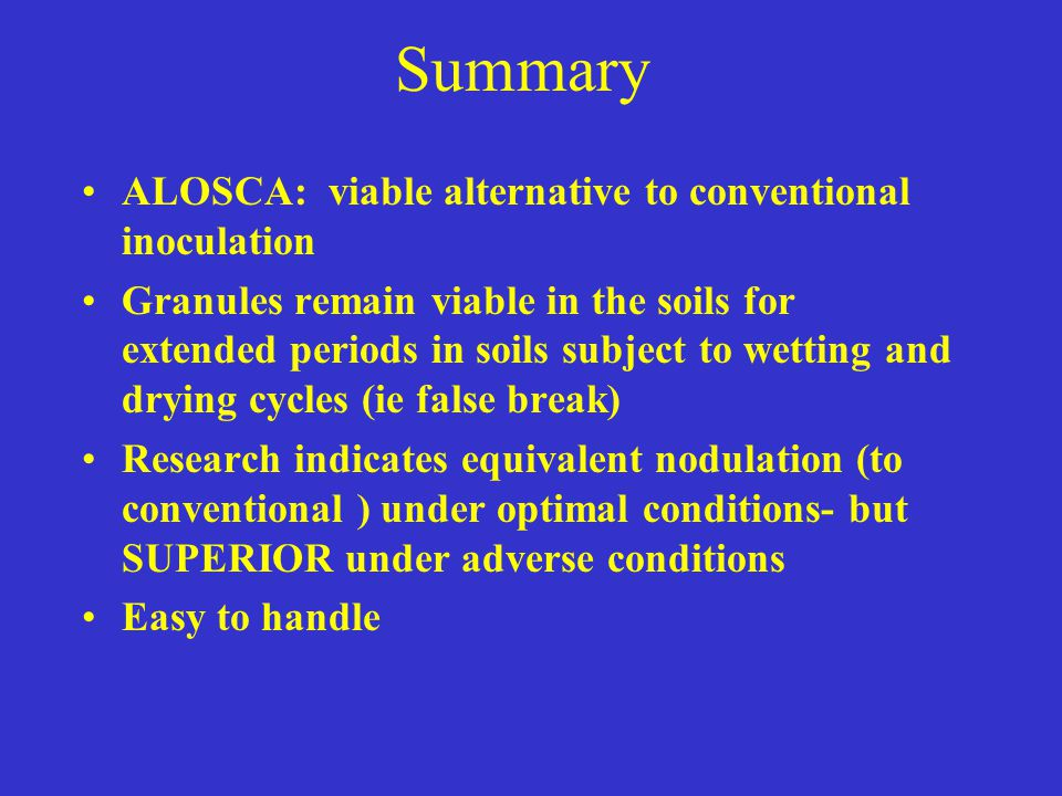 Summary ALOSCA: viable alternative to conventional inoculation