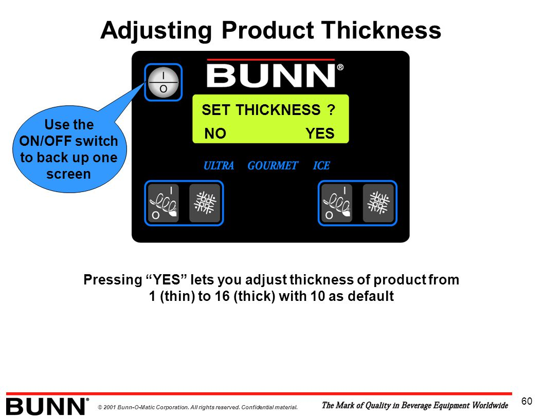 Adjusting Product Thickness