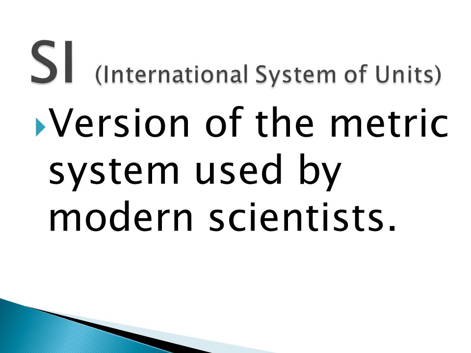 SI (International System of Units)