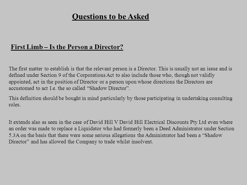 Questions to be Asked First Limb – Is the Person a Director