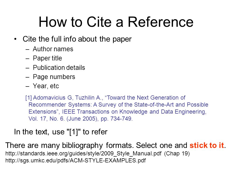 How to Cite a Reference Cite the full info about the paper