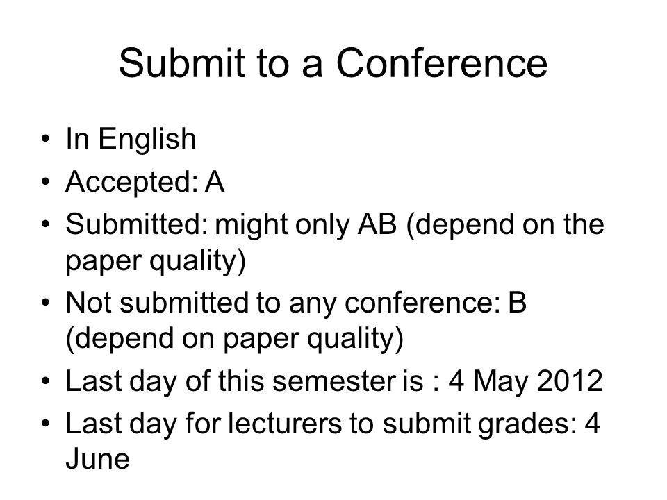 Submit to a Conference In English Accepted: A