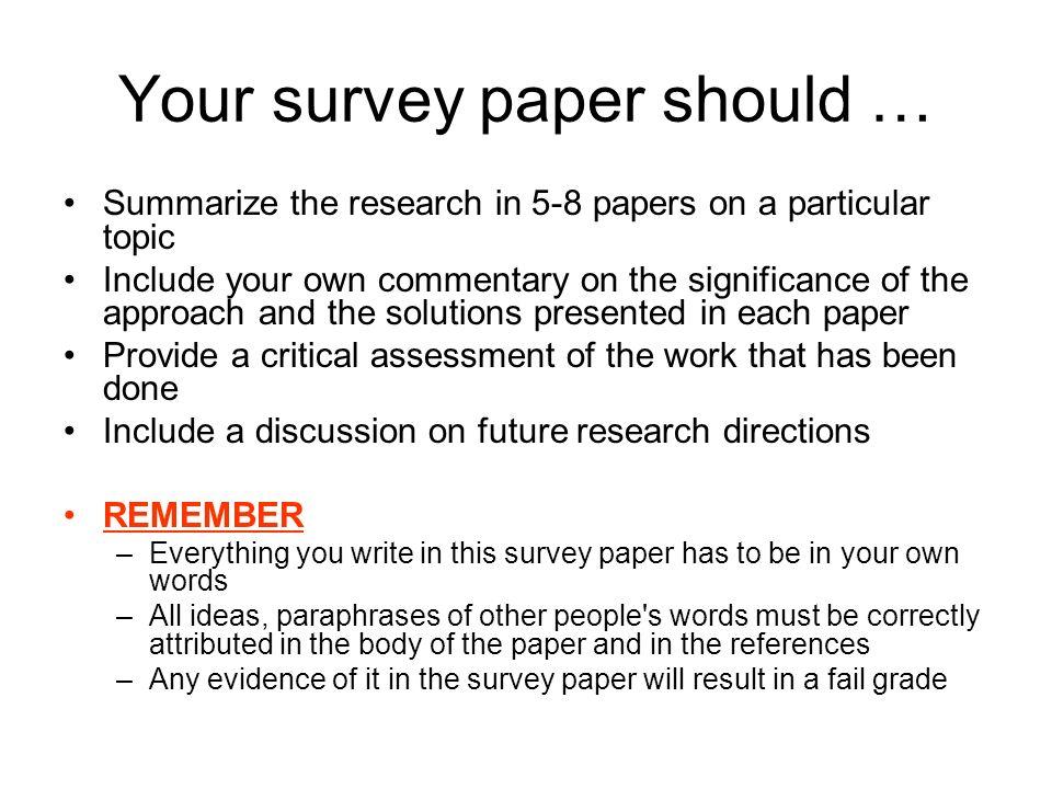 Your survey paper should …