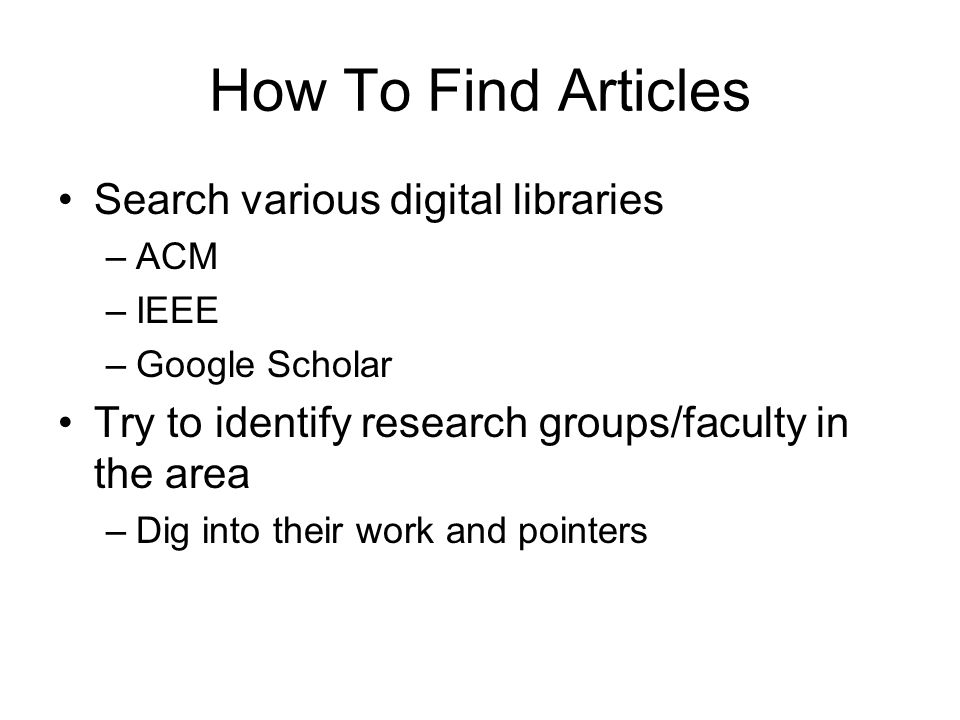 How To Find Articles Search various digital libraries