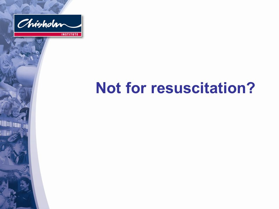 Not for resuscitation